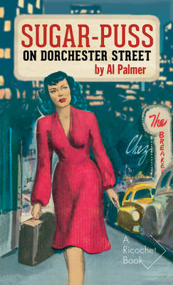 Sugar-Puss on Dorchester Street (Paperback)