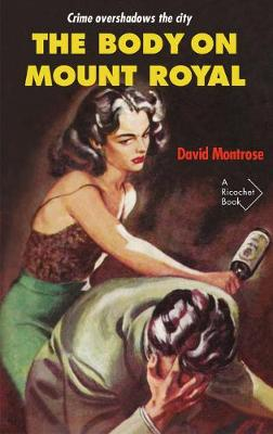 The Body on Mount Royal (Paperback)