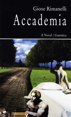 Accademia: A Novel - Prose v. 38 (Paperback)
