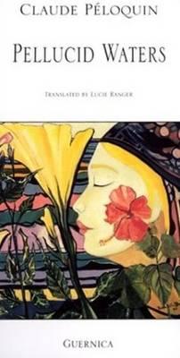 Pellucid Waters - Essential Poets No. 81 (Paperback)