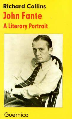 John Fante: A Literary Portrait (Paperback)