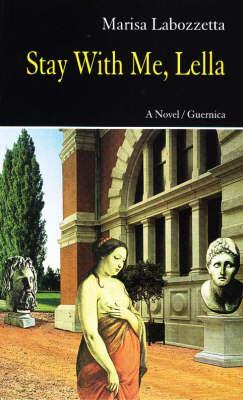 Stay with Me, Lella: A Novel - Prose v. 54 (Paperback)