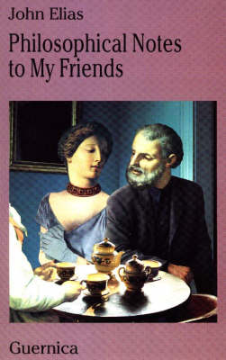Philosophical Notes to My Friends (Paperback)