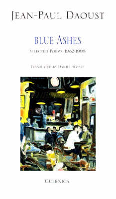 Blue Ashes: Selected Poems, 1982-1998 - Essential Poets No. 94 (Paperback)
