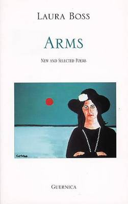 Arms: New and Selected Poems - Essential Poets No. 96 (Paperback)