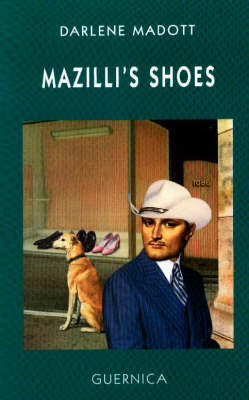 Mazilli's Shoes: A Screenplay - Drama S. No. 17 (Paperback)