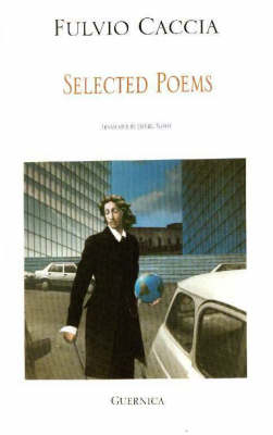 Fulvio Caccia: Selected Poems (Paperback)