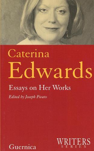 Caterina Edwards: Essays on Her Work (Paperback)