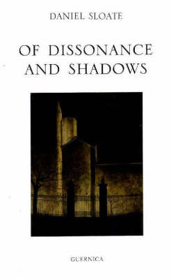 Of Dissonance and Shadows - Essential Poets No. 103 (Paperback)