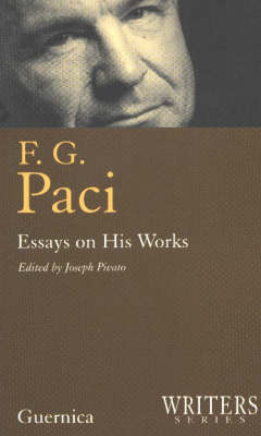 F. G. Paci: Essays on His Works - Writers (Paperback)