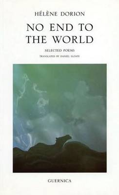 No End to the World: Selected Poems (Paperback)
