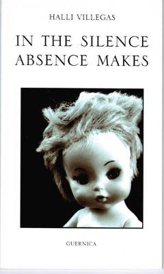 In the Silence Absence Makes (Paperback)