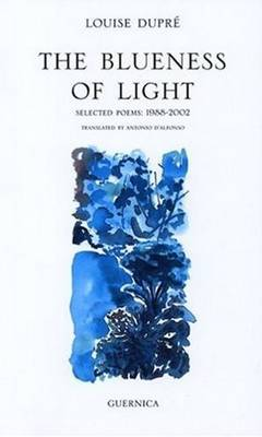 Blueness of Light: Selected Poems (Paperback)