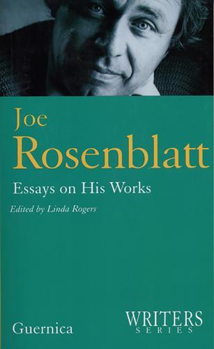 Joe Rosenblatt: Essays on His Works - Writers (Paperback)