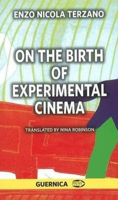 On the Birth of Experimental Cinema (Paperback)