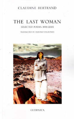 Last Woman: Selected Poems, 1991-2001 (Paperback)