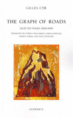 Graph of Roads: Selected Poems, 1968-1999 (Paperback)