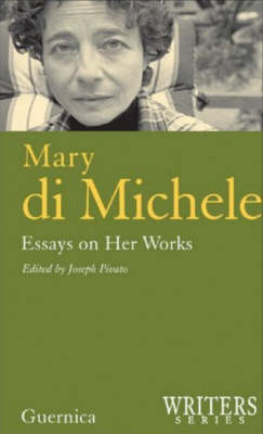 Mary di Michele: Essays on Her Works (Paperback)