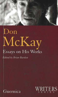 Don McKay, Essays on His Works (Paperback)
