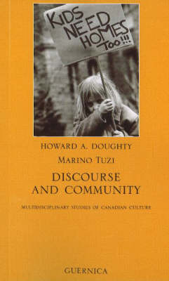 Discourse and Community: Multidisciplinary Studies of Canadian Culture (Paperback)