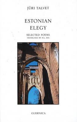 Estonian Elegy: Selected Poems (Paperback)