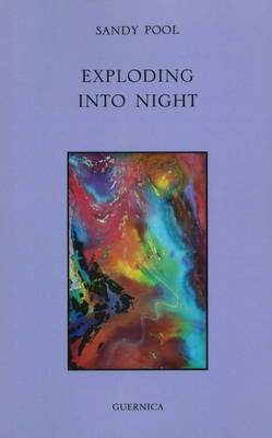 Exploding into Night (Paperback)