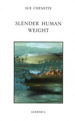 Slender Human Weight (Paperback)