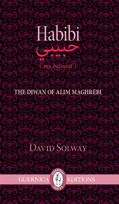 Habibi: The Diwam of Alim Maghrebi (Paperback)