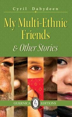 My Multi-Ethnic Friends & Other Stories (Paperback)