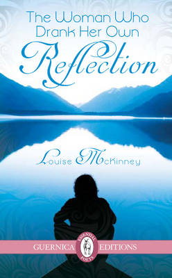 Woman Who Drank Her Own Reflection (Paperback)