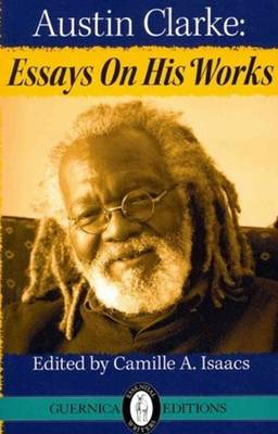 Austin Clarke: Essays on His Works (Paperback)