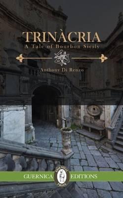 Trinacria: A Tale of Bourbon Sicily (Paperback)