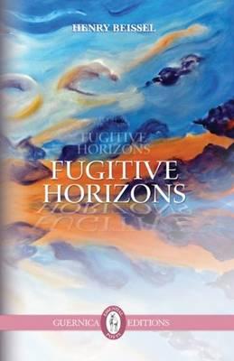 Fugitive Horizons (Paperback)