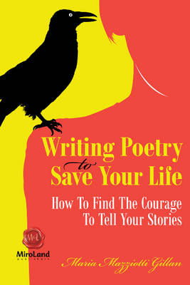 Writing Poetry to Save Your Life (Paperback)