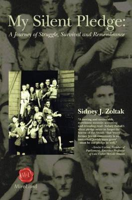 My Silent Pledge: A Journey of Struggle, Survival & Remembrance (Paperback)