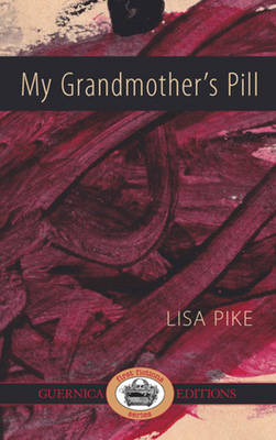 My Grandmother's Pill (Paperback)