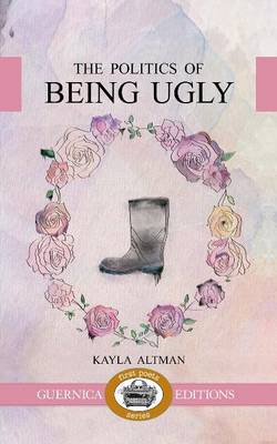 Politics of Being Ugly (Paperback)