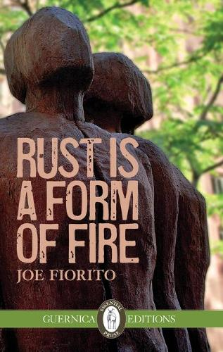Rust is a Form of Fire (Paperback)