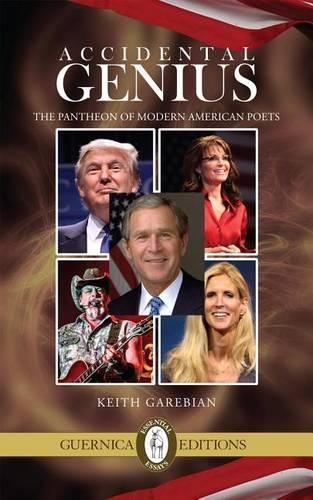 Accidental Genius: The Pantheon of Modern American Poets (Paperback)