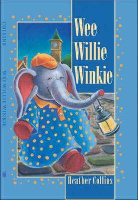 Wee Willie Winkie (Board book)