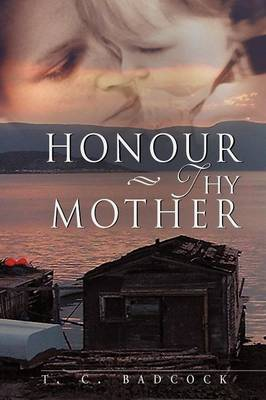 Honour Thy Mother (Paperback)