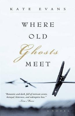 Where Old Ghosts Meet (Paperback)