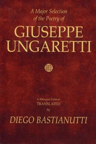A Major Selection of The Poetry of Giuseppe Ungaretti (Paperback)