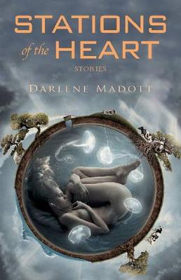 Stations of the Heart: Stories (Paperback)