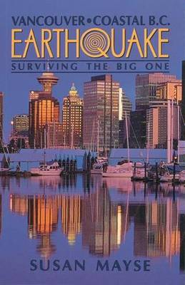 Earthquake: Surviving the Big One (Paperback)