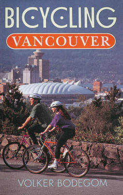Bicycling Vancouver (Paperback)