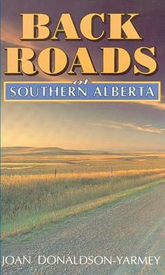Backroads of Southern Alberta (Paperback)