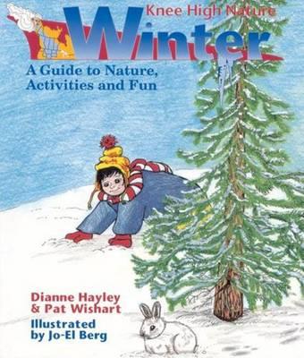 Knee High Nature: Winter (Spiral bound)