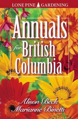 Annuals for British Columbia (Paperback)