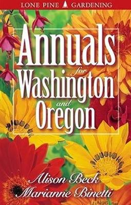Annuals for Washington and Oregon (Paperback)